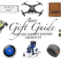 2017 Gift Guide For The Gadget-Minded Grown Up
