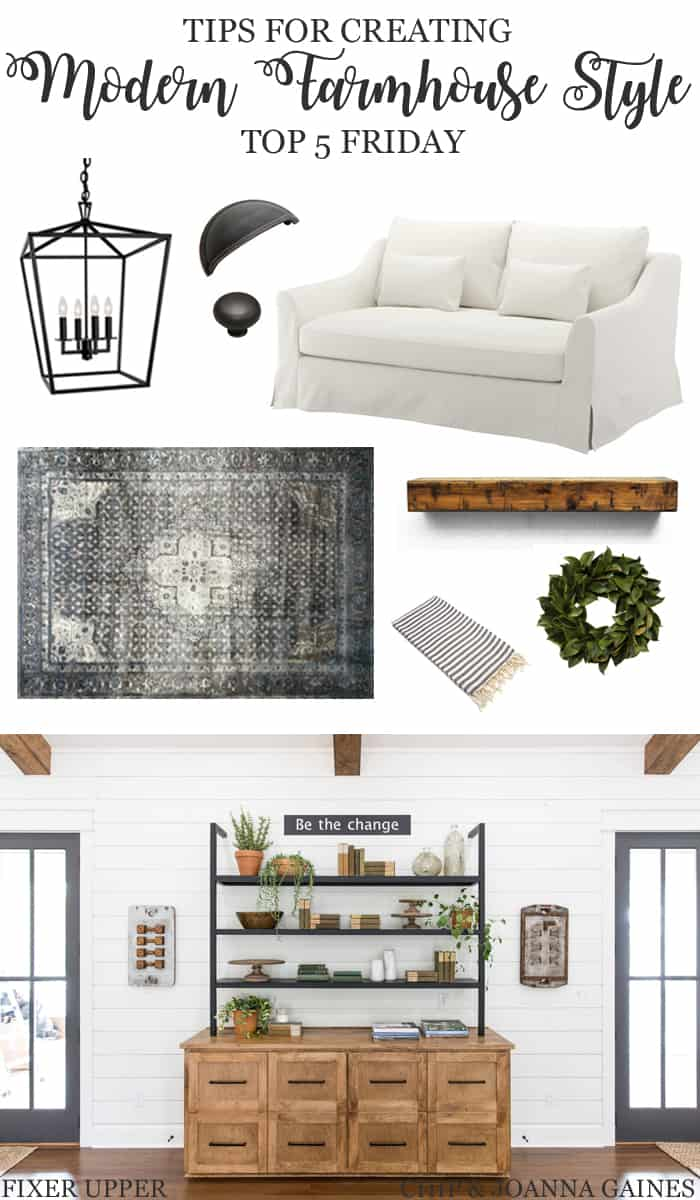 Top 5 Friday: How To Get The Modern Farmhouse Look PIN