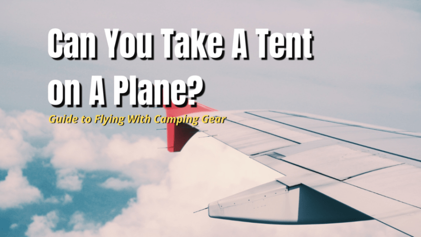 tent on a plane