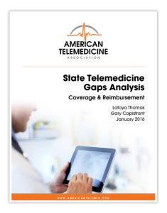 State Telemedicine Gaps Analysys - state telehealth regulations
