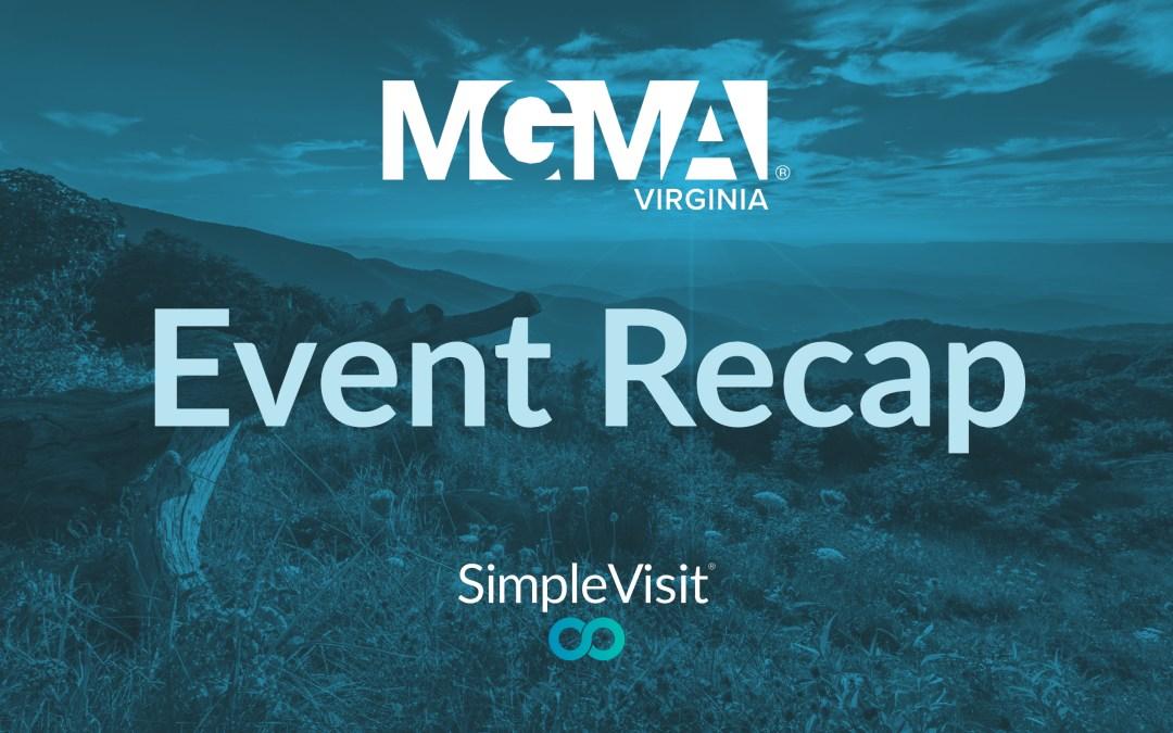 The Virginia MGMA Experience