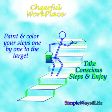 Step by step to the cheerfulness