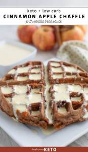 dessert chaffle recipe that is keto and low carb | apple cinnamon chaffle recipe with a vanilla bean sauce