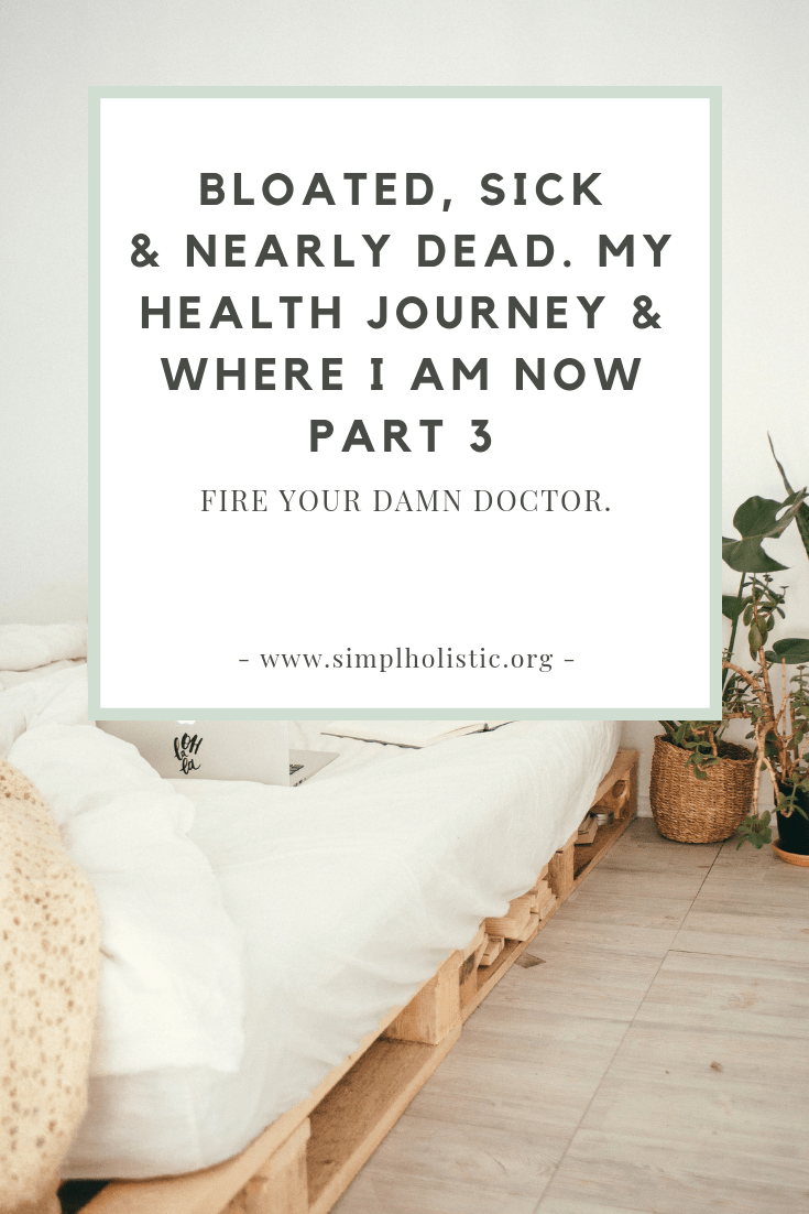 Fire your damn doctor - you're boss - natural healing