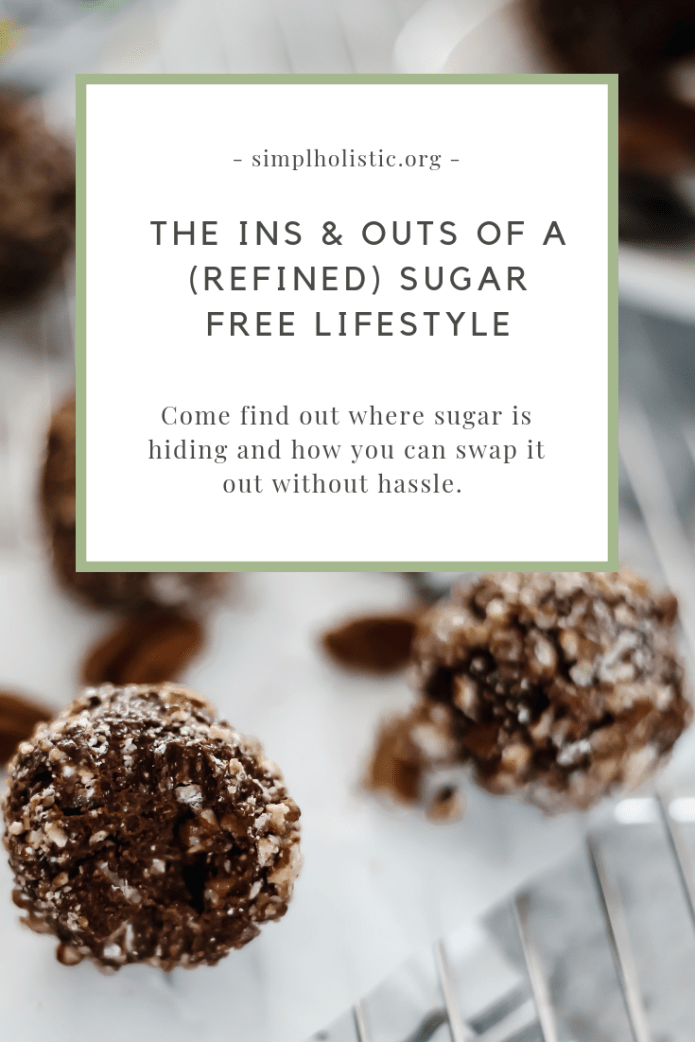 refined sugar free lifestyle - the ins and outs of living a sugar free lifestyle + my favorite swaps!