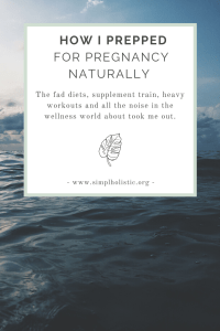 How-I-Prepped-for-Pregnancy-Naturally-What-Worked-What-Didnt