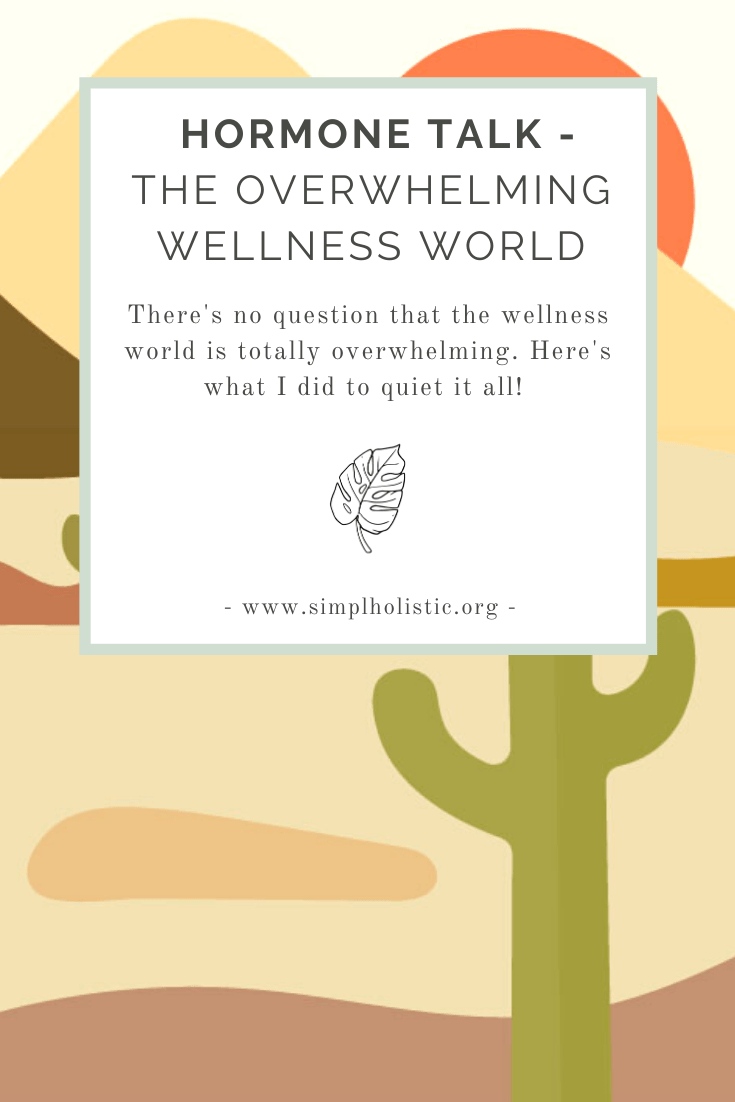 how-to-quiet-the-overwhelming-wellness-world