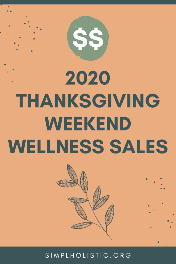 2020 Thanksgiving Weekend Wellness Sales
