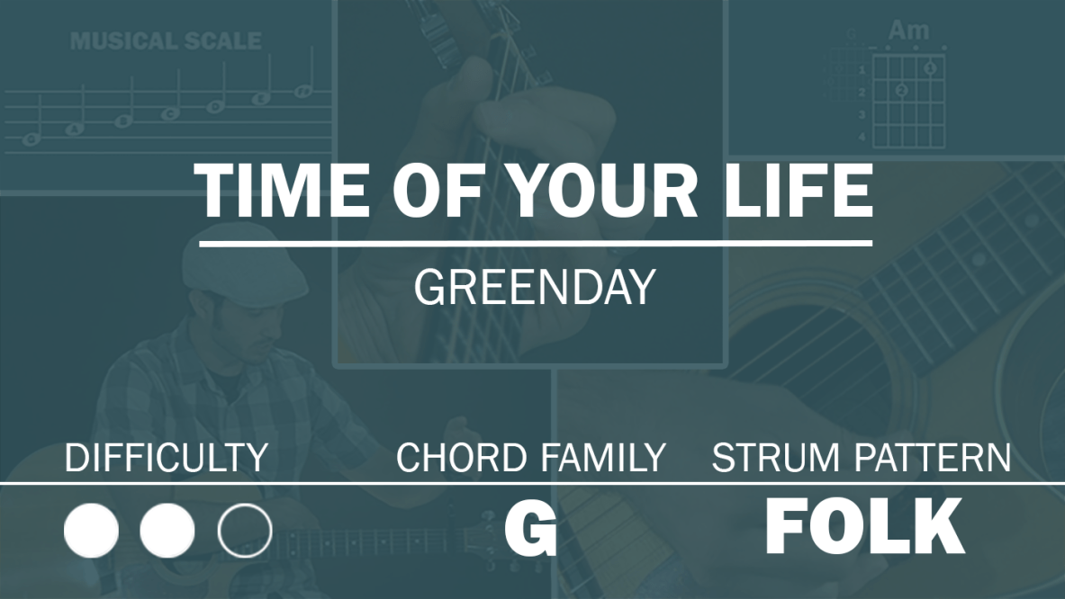 Time Of Your Life Archives Simplified Guitar