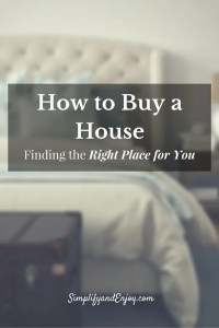 Looking at buying a house soon? Find out how you can find the righ place for you.