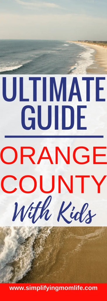 Ultimate Guide to Orange County with Kids - Fantastic list for our next Disneyland vacation! - things to do in Orange County