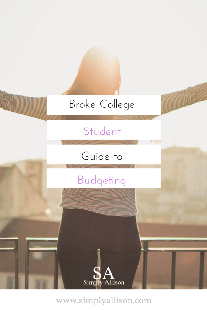 Broke College Student Guide: to Budgeting