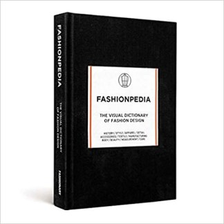 Fashionpedia - The Visual Dictionary Of Fashion Design