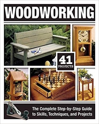 Woodworking: The Complete Step-by-Step