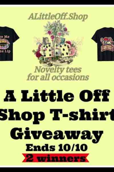Welcome to the A Little Off Shop T-shirt Giveaway Ends 10/10
