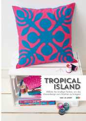 Simply Kreativ - Patchwork - Tropical Island Kissen - 0218