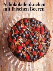 Rezept - Schokoladenkuchen mit frischen Beeren - Simply Kreativ – Neue Rezepte für den Thermomix® 03/18