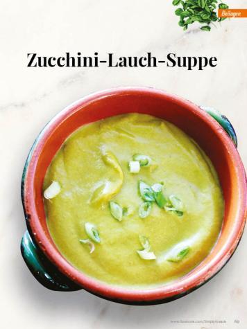 Rezept - Zucchini-Lauch-Suppe - Simply Kreativ – Neue Rezepte für den Thermomix® 03/18