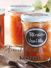 Rezept - Pfirsich-Vanille-Konfitüre - Simply Kreativ - Neue Rezepte für den Thermomix® - 04/2018