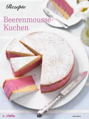 Rezept - Beerenmousse-Kuchen - Das große Backen - 10/2018
