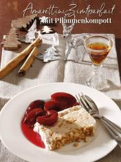 Rezept - Amarettini-Zimtparfait mit Pflaumenkompott - Simply Kreativ Sonderheft Weihnachtsrezepte 01/2019