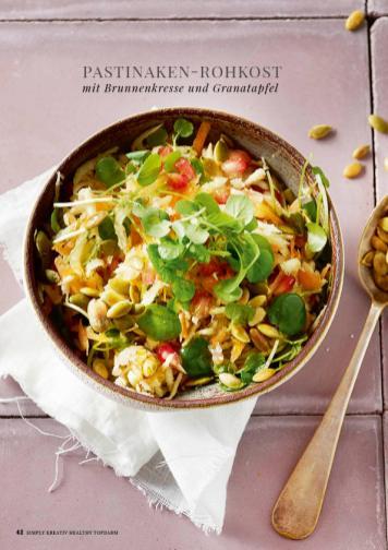 Rezept - Pastinaken-Rohkost mit Brunnenkresse und Granatapfel - Simply Kreativ healthy - Darm in Topform - 01/2019