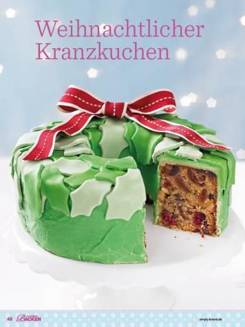 Rezept - Weihnachtlicher Kranzkuchen - Das große Backen - 12/2018