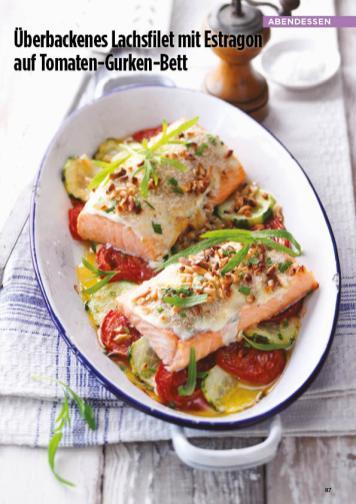 Rezept - Überbackenes Lachsfilet mit Estragon auf Tomaten-Gurken-Bett - Simply Kreativ Healthy Diät-Sonderheft - Keto-Diät - 01/2019