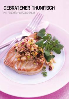 Rezept - Gebratener Thunfisch mit Fenchel-Pistazien-Salat - Simply Kochen Sonderheft Paleo-Diät 01/2019
