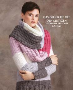 Strickanleitung - Das Glück ist mit den Mutigen - Gestreifter Pullover & Schal - Designer Knitting 02/2019