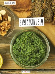 Rezept - Bärlauchpesto - Simply Kochen Sonderheft Basenfasten mit Andrea Sokol