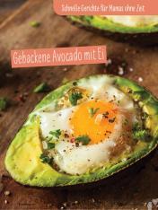 Rezept - Gebackene Avocado mit Ei - Simply Kochen Sonderheft - Ernährung in der Schwangerschaft - mit Nina Kämpf von Mamaaempf