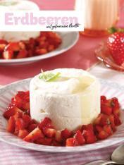 Rezept - Erdbeeren mit gefrorenem Ricotta - Simply Kochen Sonderheft So schmeckt der Frühling
