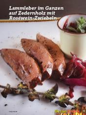 Rezept - Lammleber im Ganzen auf Zedernholz mit Rosewein-Zwiebeln - Simply Kochen Sonderheft Besser Grillen mit den Grillweltmeisten