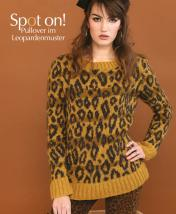 Strickanleitung - Spot on! - Pullover im Leopardenmuster - Designer Knitting - 03/2019