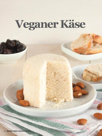 Rezept - Veganer Käse - Healthy Vegan Sonderheft - Sommerspecial