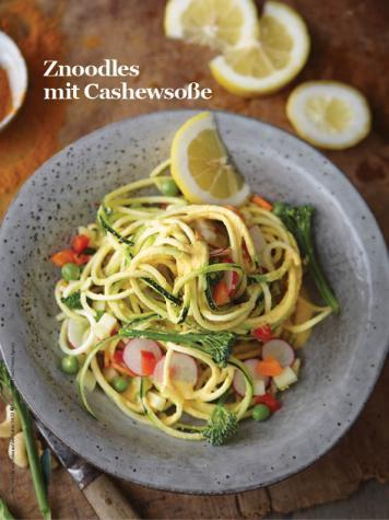 Rezept - Znoodles mit Cashewsoße - Healthy Vegan Sonderheft - Sommerspecial