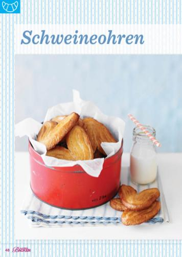 Backanleitung - Schweineohren - Das große Backen 05/2019