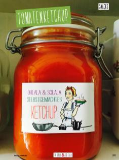 Rezept - Tomatenketchup - Clean Food - olala solala mit Andrea Sokol - 01/2019