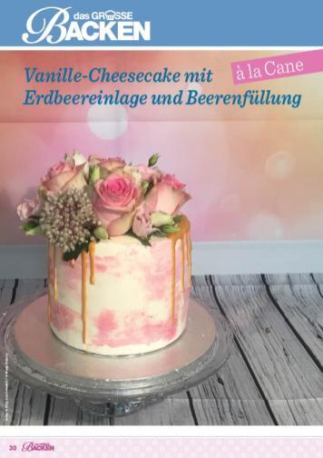 Rezept - Vanille-Cheesecake mit Erdbeereinlage und Beerenfüllung - Das große Backen 06/2019