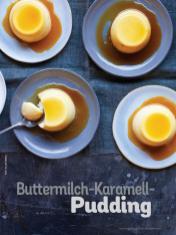 Rezept - Buttermilch-Karamell-Pudding - Simply Kochen Weihnachts-Menü – 05/2019