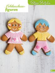 Rezept - Lebkuchenfiguren - Weihnachtsbäckerei 01/2019