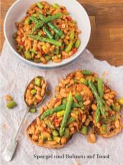 Rezept - Spargel und Bohnen auf Toast - Healthy Vegan Sonderheft - Vegan Jahrbuch