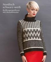 Strickanleitung - Nordisch schwarz-weiß - Rollkragenpullover mit Mosaikmuster - Designer Knitting 06/2019
