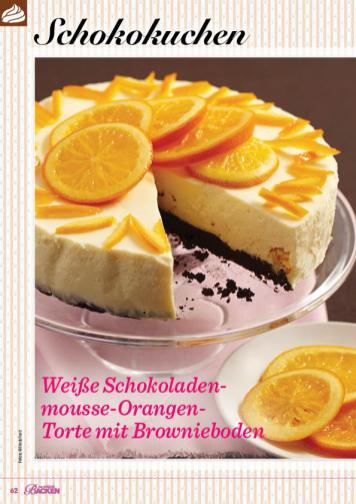 Rezept - Weiße Schokoladenmousse-Orangen-Torte mit Brownieboden - Das große Backen 01/2020
