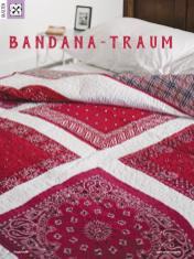 Patchwork-Anleitung - Bandana-Traum