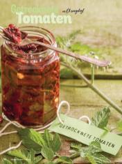 Rezept - Getrocknete Tomaten in Öl eingelegt - Simply Kochen mit Vorräten 02/2020