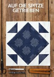 Nähanleitung - Auf die Spitze getrieben - Simply Kreativ Patchwork kompakt 01/2020