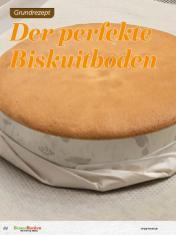 Rezept - Der perfekte Biskuitboden - Besser Backen mit Tommy Weinz Vol. 2 – 04/2020