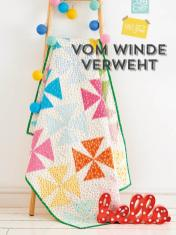 Nähanleitung - Vom Winde verweht - Simply Kreativ Sonderheft Patchwork + Quilting 01/2020